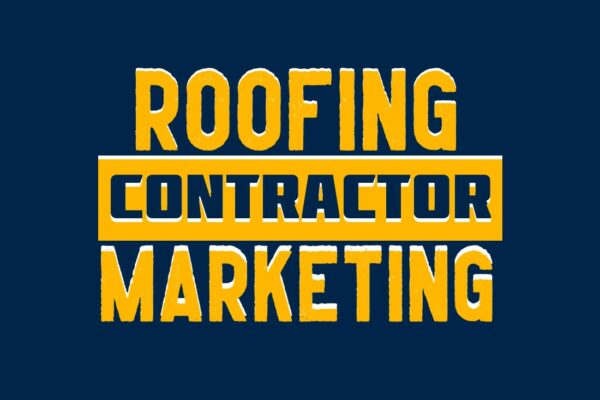 Roofing Contractor Marketing Services